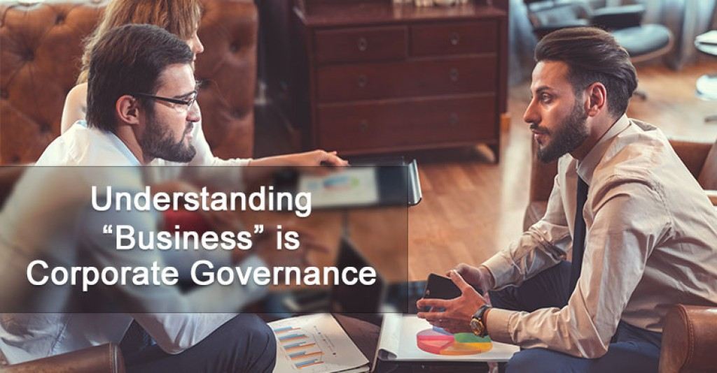 "Understanding ""Business"" is Corporate Governance"