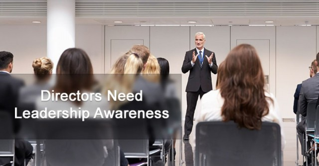 Directors Need Leadership Awareness