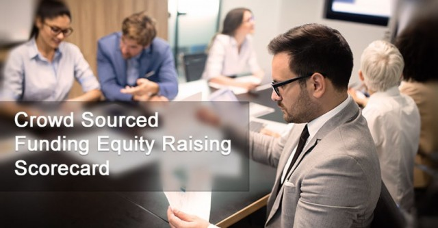 Crowd Sourced Funding Equity Raising – Scorecard