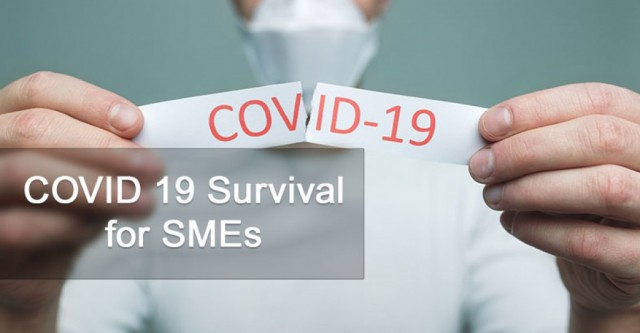 COVID 19 Survival for SMEs