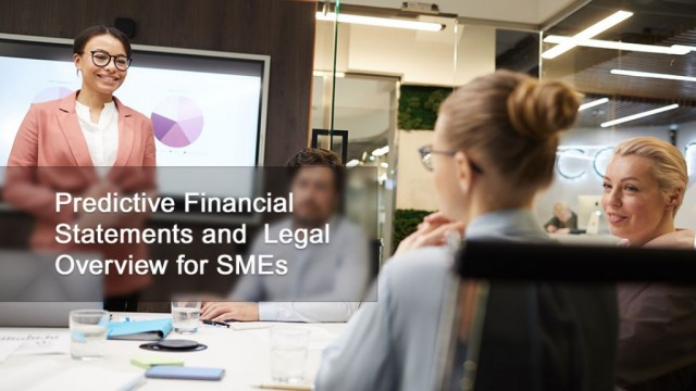 Predictive Financial Statements and  Legal Overview for SMEs