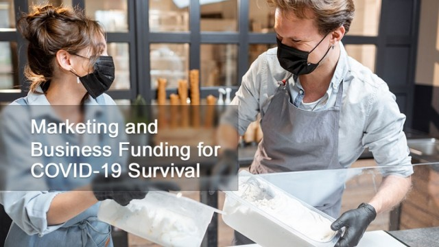 Marketing and Business Funding for COVID-19 Survival