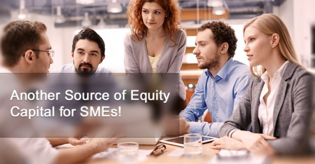 Another Source of Equity Capital for SMEs!