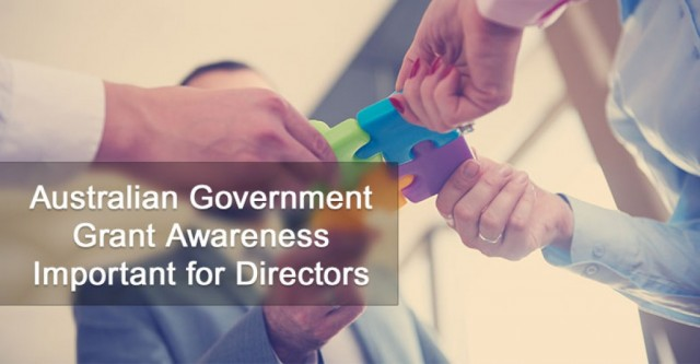 Australian Government Grant Awareness Important for Directors