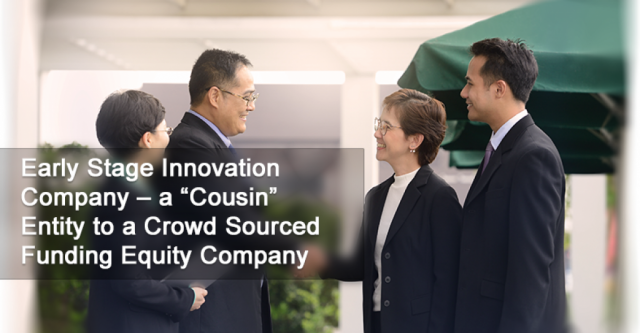"Early Stage Innovation Company – a ""Cousin""  Entity to a Crowd Sourced Funding Equity Raising Company"