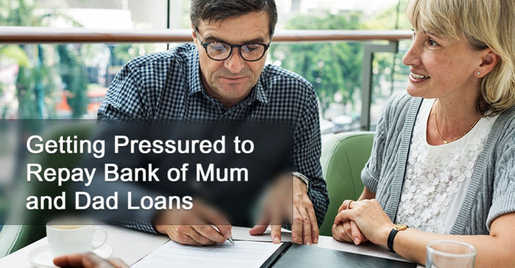 "Getting Pressured to Repay ""Bank of Mum and Dad"" Loans?"